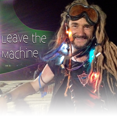 LZ Episode 022: Leave the Machine @ BurningMan2012