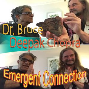 065-LevityZone-DrBruce-Deepak-Chopra-Emergent-Connection-OtherCOVER